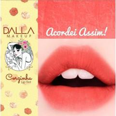 Lip Tint Vegano Coleção Corzinha Dalla Makeup - Cor Acordei Assim